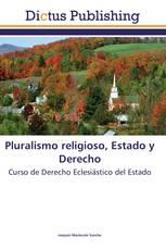 Pluralismo religioso, Estado y Derecho