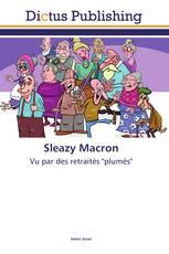 Sleazy Macron