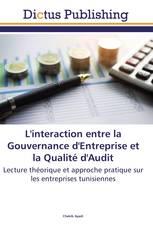 L'interaction entre la Gouvernance d'Entreprise et la Qualité d'Audit