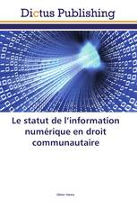 Le statut de l'information numérique en droit communautaire