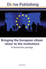 Bringing the European citizen closer to the institutions