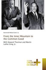 From the Inner Mountain to the Common Good