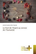 Le fruit de l'Esprit au service de l'humanité