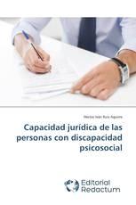 Capacidad jurídica de las personas con discapacidad psicosocial