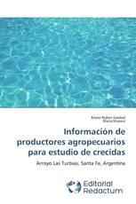Información de productores agropecuarios para estudio de crecidas