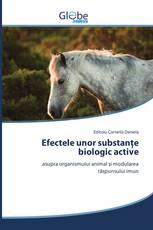 Efectele unor substanţe biologic active