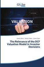 The Relevance of the DCF Valuation Model in Investor Decisions