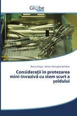 Considerații în protezarea mini-invazivă cu stem scurt a șoldului