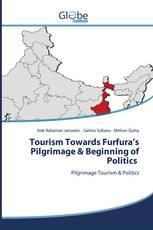 Tourism Towards Furfura's Pilgrimage & Beginning of Politics