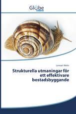 Strukturella utmaningar för ett effektivare bostadsbyggande