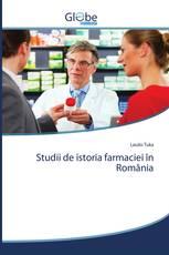 Studii de istoria farmaciei în România