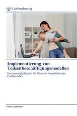 Implementierung von Teilzeitbeschäftigungsmodellen