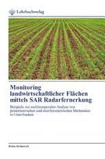 Monitoring landwirtschaftlicher Flächen mittels SAR Radarfernerkung