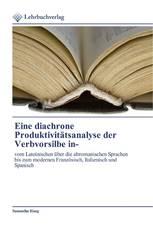 Eine diachrone Produktivitätsanalyse der Verbvorsilbe in-