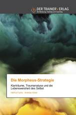 Die Morpheus-Strategie