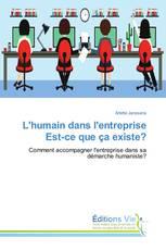 L'humain dans l'entreprise Est-ce que ça existe?