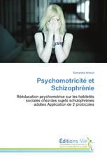 Psychomotricité et Schizophrènie