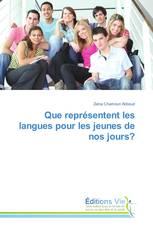 Que représentent les langues pour les jeunes de nos jours?
