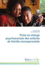 Prise en charge psychosociale des enfants de famille monoparentale