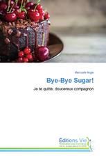 Bye-Bye Sugar!
