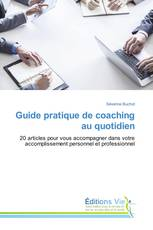 Guide pratique de coaching au quotidien
