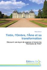 Tintin, l'Ombre, l'Âme et sa transformation
