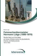 Feinmechanikermeister Hermann Lütge (1886-1970)