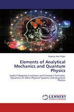 Elements of Analytical Mechanics and Quantum Physics