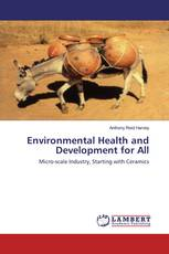 Environmental Health and Development for All