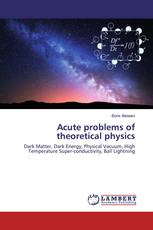 Acute problems of theoretical physics