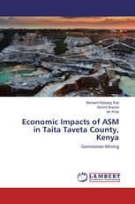 Economic Impacts of ASM in Taita Taveta County, Kenya