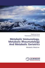 Metabolic Immunology, Metabolic Rheumatology And Metabolic Geriatrics