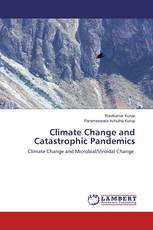 Climate Change and Catastrophic Pandemics