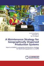 A Maintenance Strategy for Geographically Dispersed Production Systems