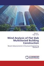 Wind Analysis of Flat Slab Multistoried Building Construction