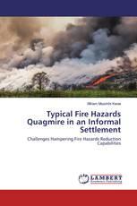 Typical Fire Hazards Quagmire in an Informal Settlement