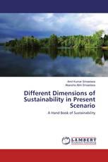 Different Dimensions of Sustainability in Present Scenario