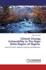 Climate Change Vulnerability In The Niger Delta Region of Nigeria