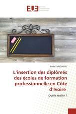 L'insertion des diplômés des écoles de formation professionnelle en Côte d'Ivoire
