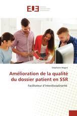 Amélioration de la qualité du dossier patient en SSR