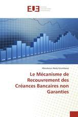 Le Mécanisme de Recouvrement des Créances Bancaires non Garanties