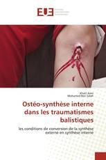Ostéo-synthèse interne dans les traumatismes balistiques