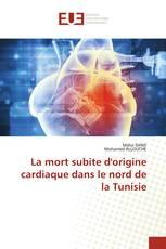 La mort subite d'origine cardiaque dans le nord de la Tunisie
