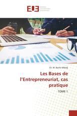 Les Bases de l'Entrepreneuriat, cas pratique