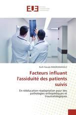 Facteurs influant l'assiduité des patients suivis