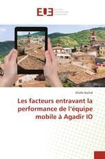 Les facteurs entravant la performance de l'équipe mobile à Agadir IO