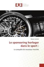Le sponsoring horloger dans le sport :