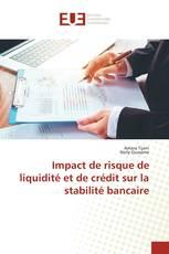 Impact de risque de liquidité et de crédit sur la stabilité bancaire