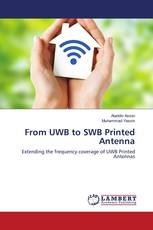 From UWB to SWB Printed Antenna