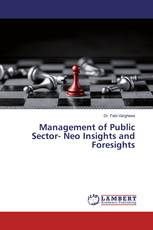 Management of Public Sector- Neo Insights and Foresights